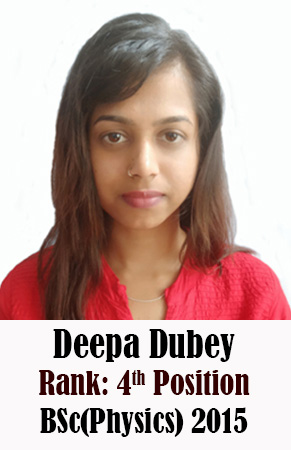 Deepa Dubey, 4th Rank, Physics, 2015