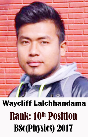 Waycliff Lalchhandama, 10th Rank, Physics, 2017